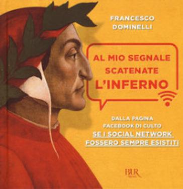 Al mio segnale scatenate l'inferno - Francesco Dominelli   Thecosgala.com