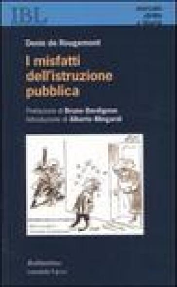 I misfatti dell'istruzione pubblica - Denis De Rougemont   Kritjur.org
