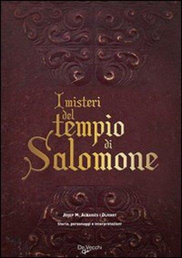 I misteri del tempio di Salomone. Storia, personaggi e interpretazioni - Josep M. Albaigés i Olivart | Thecosgala.com