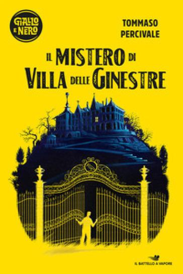 Il mistero di Villa delle Ginestre - Tommaso Percivale | Thecosgala.com