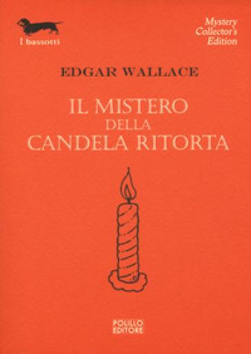 Il mistero della candela ritorta - Edgar Wallace | Thecosgala.com