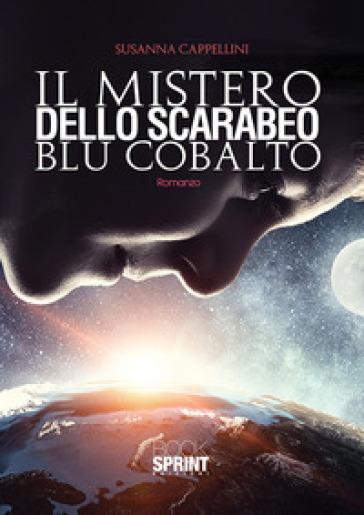Il mistero dello scarabeo blu cobalto - Susanna Cappellini | Thecosgala.com