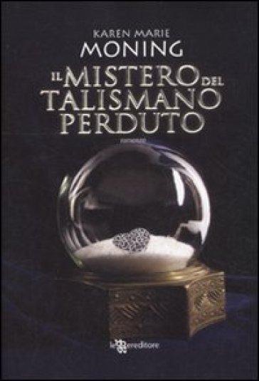 Il mistero del talismano perduto. Fever - Karen Marie Moning |