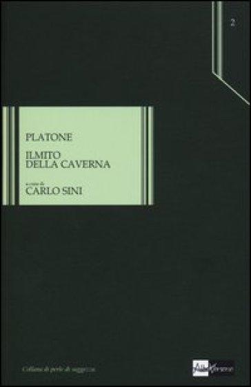 Il mito della caverna. Testo greco a fronte - Platone |
