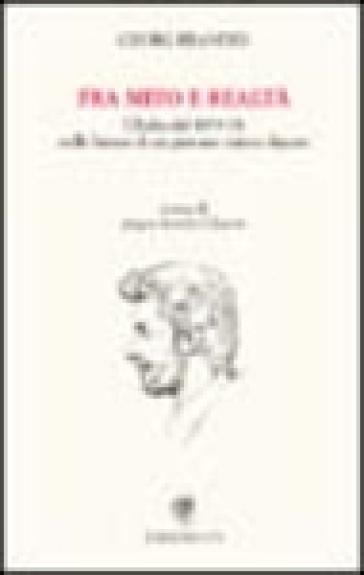 Fra mito e realtà. L'Italia del 1870-71 nelle lettere di un giovane critico danese - Georg Brandes  