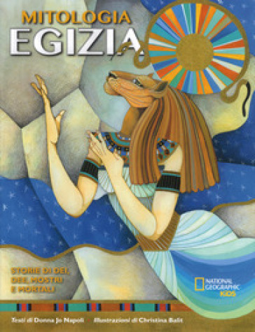 La mitologia egizia. storie di dei dee mostri e mortali donna jo