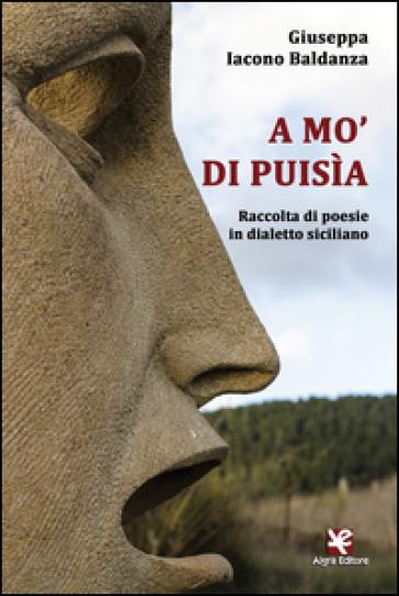 A mo' di puisìa. Raccolta di poesie in dialetto siciliano - Giuseppa Iacono Baldanza   Kritjur.org