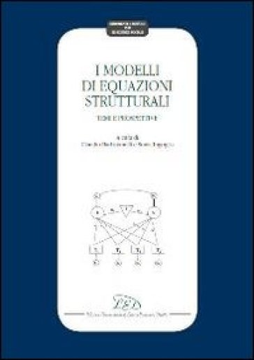 I modelli di equazioni strutturali. Temi e prospettive - C. Barbarenelli |