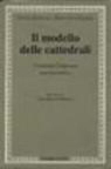 Il modello delle cattedrali. Costruire l'impresa culturale - Enrico Bellezza | Ericsfund.org