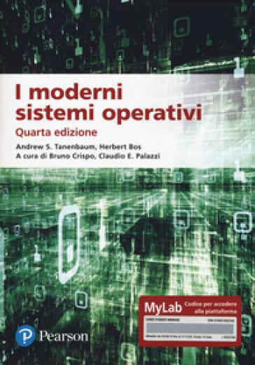 I moderni sistemi operativi. Ediz. MyLab. Con aggiornamento online - Andrew S. Tanenbaum |