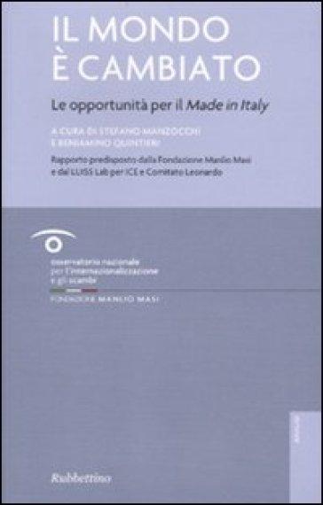Il mondo è cambiato. Le opportunità per il «Made in Italy» - S. Manzocchi   Jonathanterrington.com