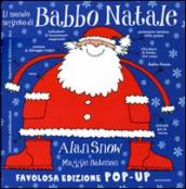 Il mondo segreto di Babbo Natale. Libro pop-up. Ediz. illustrata