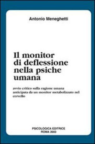 Il monitor di deflessione nella psiche umana - Antonio Meneghetti |