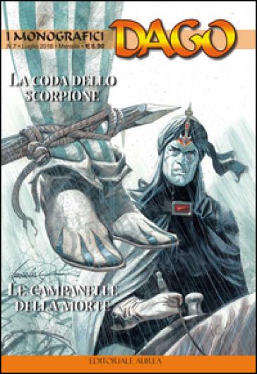 I monografici Dago. 7: La coda dello scorpione-Le campanelle della morte - Robin Wood | Rochesterscifianimecon.com