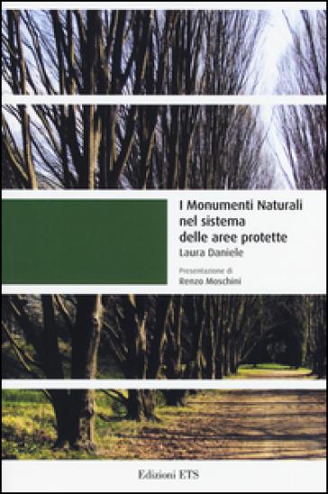 I monumenti naturali nel sistema delle aree protette - Laura Daniele  