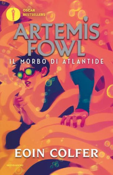 Il morbo di Atlantide. Artemis Fowl - Eoin Colfer | Thecosgala.com