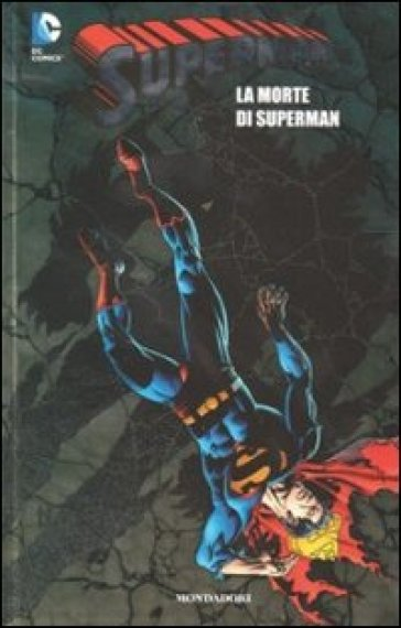 La morte di Superman. Superman. 7. - A. Bottero |