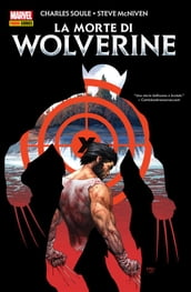 La morte di Wolverine (Marvel Collection)