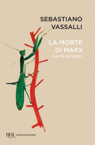 La morte di Marx e altri racconti - Sebastiano Vassalli pdf epub