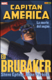 La morte del sogno. Capitan America. Ed Brubaker collection. 6.