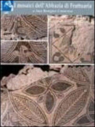 I mosaici dell'abbazia di Fruttuaria a San Benigno Canavese - G. Scalva |