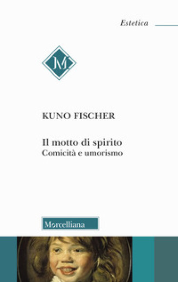Il motto di spirito. Comicità e umorismo - Kuno Fischer   Jonathanterrington.com