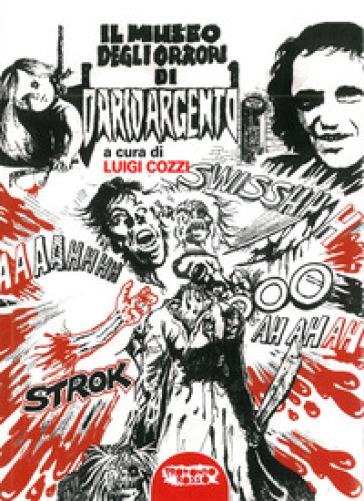 Il museo degli orrori di Dario Argento - L. Cozzi   Rochesterscifianimecon.com