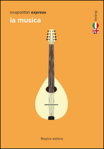 La musica. Ediz. italiana e inglese - Carmine Aymone  