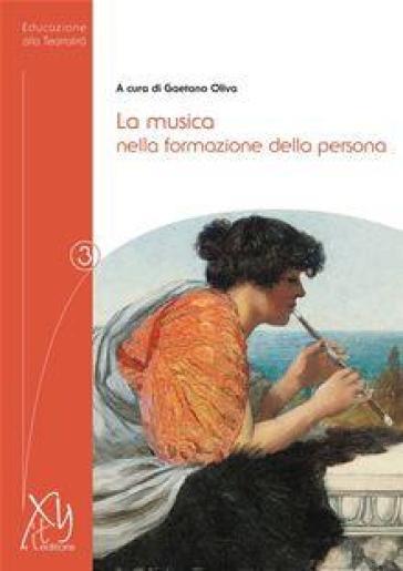La musica nella formazione della persona - Gaetano Oliva   Rochesterscifianimecon.com