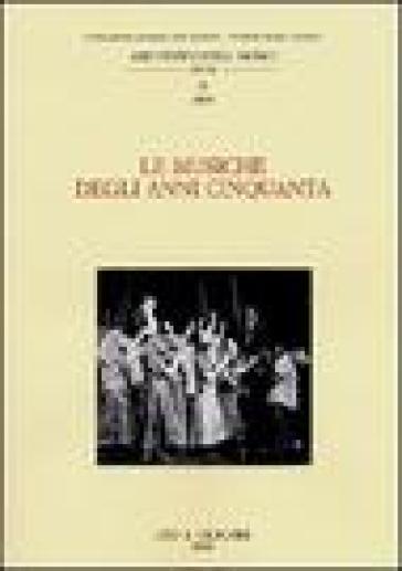 Le musiche degli anni Cinquanta - V. Rizzardi | Rochesterscifianimecon.com