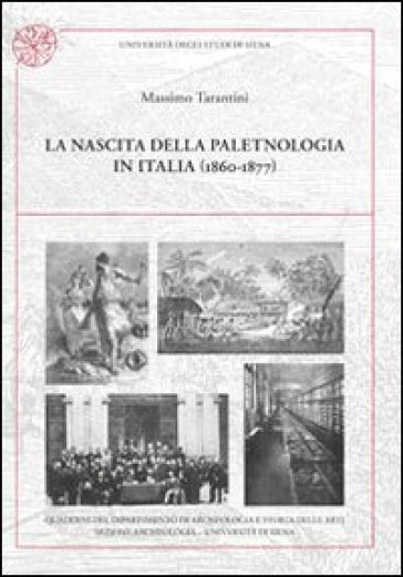 La nascita della paletnologia in Italia (1860-1877) - Massimo Tarantini | Kritjur.org