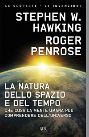 La natura dello spazio e del tempo - Stephen Hawking | Thecosgala.com