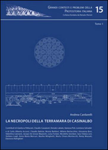 La necropoli della Terramara di Casinalbo - Andrea Cardarelli   Ericsfund.org