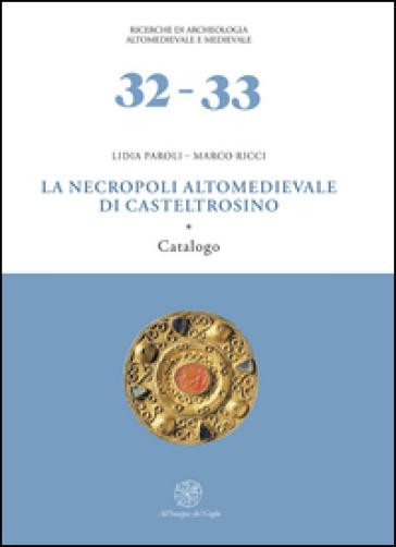 La necropoli altomedievale di Castel Trosino - Lidia Paroli | Kritjur.org