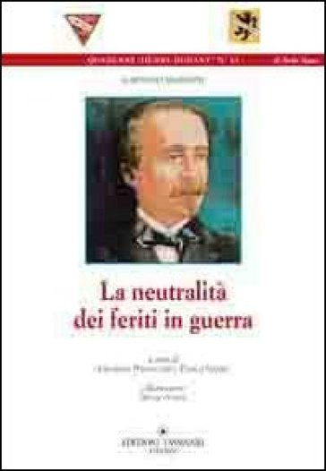 La neutralità dei feriti in guerra - Gaetano Mazzoni  