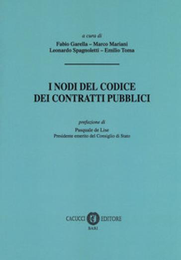 I nodi del codice dei contratti pubblici - F. Garella | Rochesterscifianimecon.com