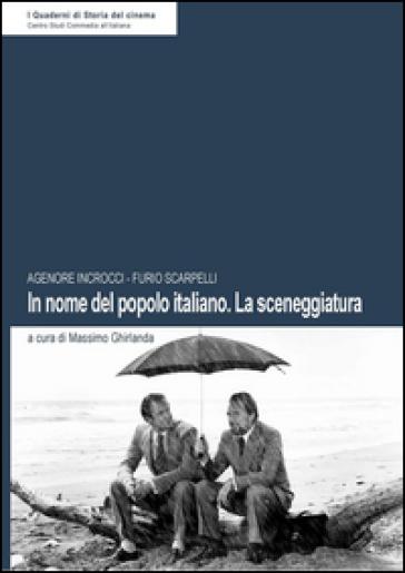 In nome del popolo italiano. La sceneggiatura - Agenore Incrocci (Age)  