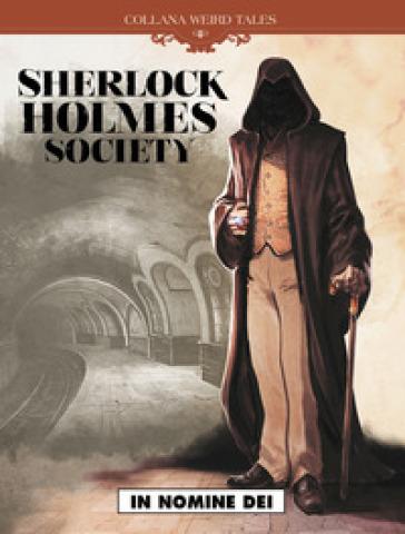 In nomine dei. Sherlock Holmes society. 2. - Sylvain Corduriè | Rochesterscifianimecon.com