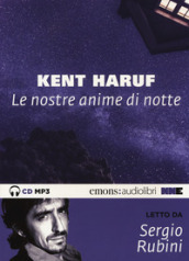 Le nostre anime di notte letto da Sergio Rubini. Audiolibro. CD Audio formato MP3