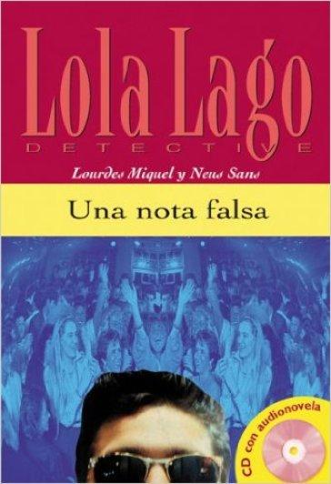 Una nota falsa. Per i Licei e gli Ist. magistrali. Con CD Audio - Lourdes Miquel Lopez |