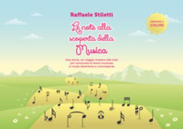 Le note alla scoperta della musica - Raffaele Stiletti  