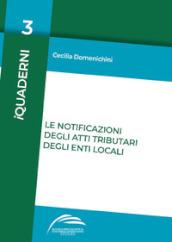 Le notificazioni degli atti tributari degli enti locali