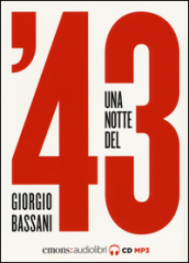 Una notte del '43. Audiolibro. CD Audio formato MP3