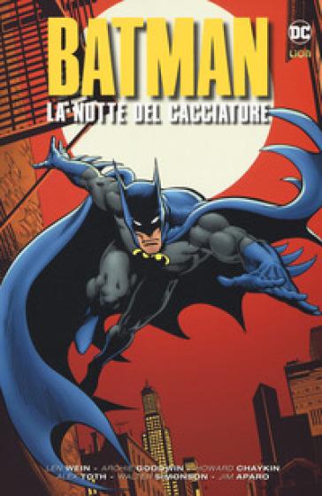 La notte del cacciatore. Batman - Archie Goodwin  
