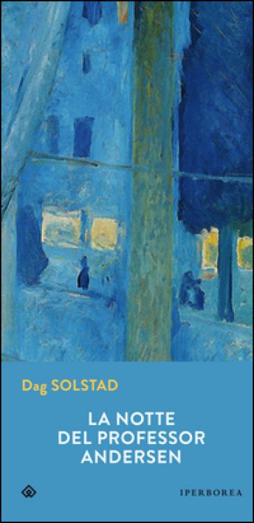 La notte del professor Andersen - Dag Solstad   Kritjur.org