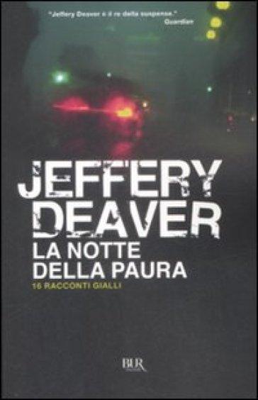 La notte della paura. 16 racconti gialli - Jeffery Deaver pdf epub