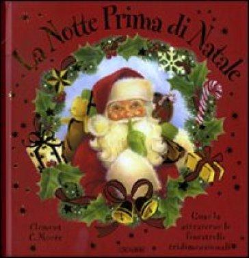 Immagini Prima Di Natale.La Notte Prima Di Natale Libro Pop Up