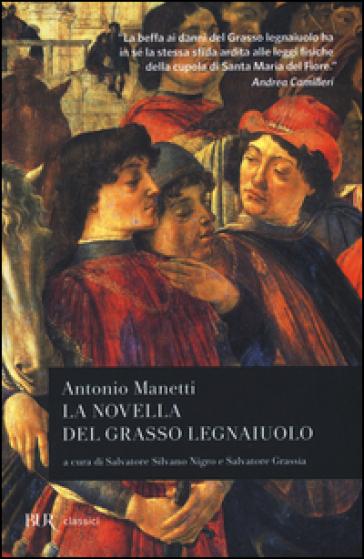 La novella del grasso legnaiuolo - Antonio Manetti |
