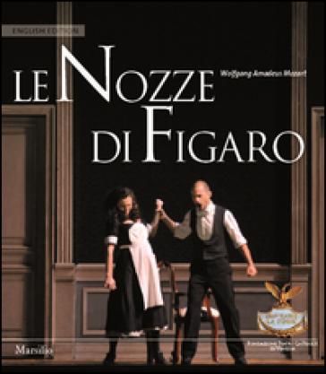Le nozze di Figaro. Ediz. inglese
