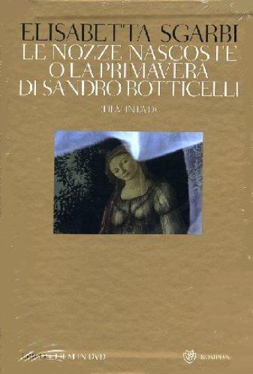 Le nozze nascoste o La Primavera di Sandro Botticelli. Con DVD - Giovanni Reale pdf epub